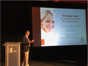 "Dr. Oscar A. Aguirre presents ""The Aging Vulva: An Update on Surgical & Non-Surgical Options."""